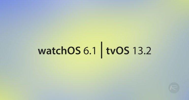Apple WatchOS 6.1 Beta 2 & tvOS 13.2 Beta 1 update Released - Download Now!