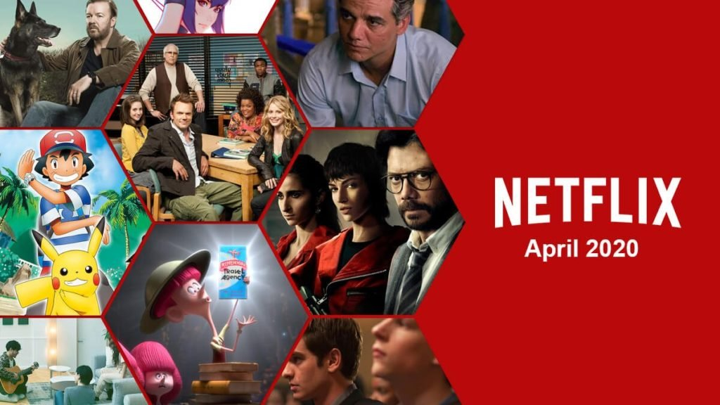 TV Shows and Movies Coming To Netflix in April 2020