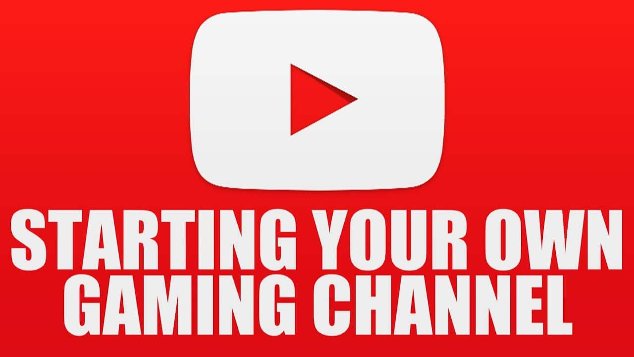 Planning to Start your YouTube Gaming Channel